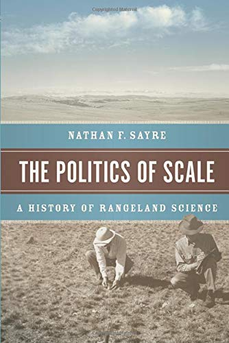 Download The Politics of Scale: A History of Rangeland Science 022608325X
