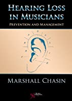 Hearing Loss in Musicians: Prevention & Management