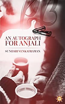 An Autograph For Anjali by [Venkatraman, Sundari]