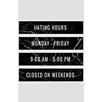 Hating Hours Monday-Friday 9:00 AM- 5:00 PM Closed On Weekends: 6x9 120 Page Count Notebook