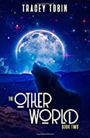 The Other World: Book Two