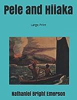 Pele and Hiiaka: Large Print
