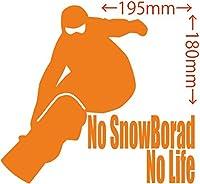 カッティングステッカー No SnowBoard No Life (スノーボード)・8 約180mm×約195mm オレンジ 橙