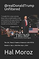 @realDonaldTrump Unfiltered: The Life, Times & Tweets of America's 45th POTUS, Volume 2