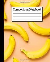 Composition Notebook: Banana Favorite Food Pattern