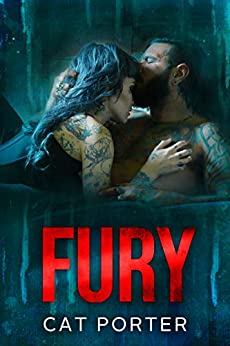 Fury: A Motorcycle Club Romance Standalone Novel by [Porter, Cat]