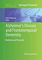 Alzheimer's Disease and Frontotemporal Dementia: Methods and Protocols (Methods in Molecular Biology)