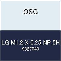 OSG ゲージ LG_M1.2_X_0.25_NP_5H 商品番号 9327043