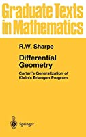 Differential Geometry: Cartan's Generalization of Klein's Erlangen Program (Graduate Texts in Mathematics)