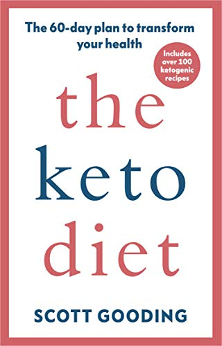The Keto Diet: A 60-day protoc...
