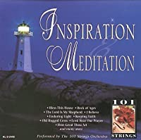 Inspiration & Meditation by 101 Strings