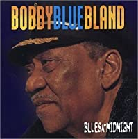 Blues at Midnight by Bobby Blue Bland (2003-03-11)