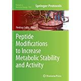 Peptide Modifications to Increase Metabolic Stability and Activity (Methods in Molecular Biology)