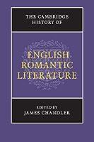 The Cambridge History of English Romantic Literature (The New Cambridge History of English Literature)