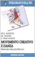 Movimento creativo e danza. Metodo García-Plevin