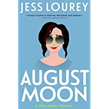 August Moon: Humor and Hijinks (A Mira James Mystery Book 4)