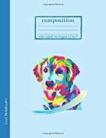 """Composition Notebook: Wide Ruled 