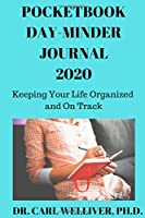 Pocketbook Day-Minder Journal 2020: Keeping Your Life Organized and On Track (Day-Minder Diaries)