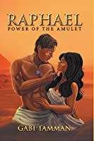 Raphael: Power of the Amulet