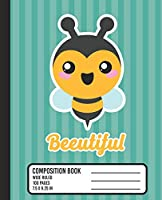 Beeutiful Composition Book: WIDE RULED School Notebook. Cute Kawaii Bumble Bee Blank Lined Journal with Teal Stripes