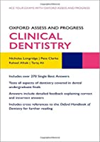 Clinical Dentistry (Oxford Assess and Progress)