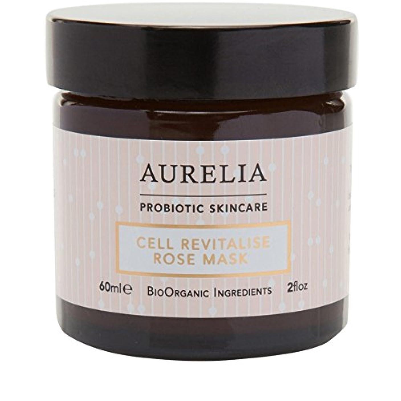 消費する悪意決定する[Aurelia Probiotic Skincare] アウレリアプロバイオティクススキンケア細胞の活力アップは、マスク60ミリリットルをバラ - Aurelia Probiotic Skincare Cell Revitalise...