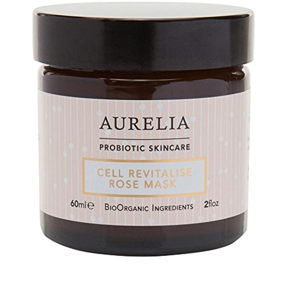逸脱ボーダー販売員[Aurelia Probiotic Skincare] アウレリアプロバイオティクススキンケア細胞の活力アップは、マスク60ミリリットルをバラ - Aurelia Probiotic Skincare Cell Revitalise...