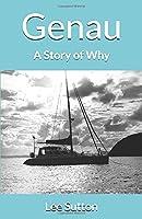 Genau: A Story of Why