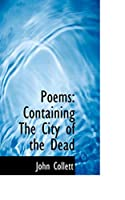 Poems: Containing the City of the Dead
