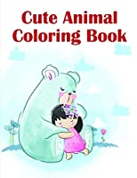 Cute Animal Coloring Book: Christmas Book ,Easy and Funny Animal Images (Perfect gift)