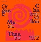 Organic Music Theatre Festival de Chateauvallon [Analog]
