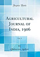 Agricultural Journal of India 1906 Vol. 2 (Classic Reprint) [並行輸入品]