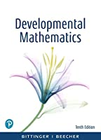 Developmental Mathematics: College Mathematics and Introductory Algebra Plus MyLab Math with Pearson eText -- 24 Month Access Card Package (10th Edition) [Paperback] Bittinger, Marvin L. and Beecher, Judith A.