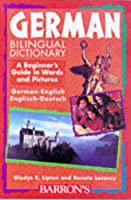German Bilingual Dictionary: A Beginner's Guide in Words and Pictures (Beginning Bilingual Dictionaries)