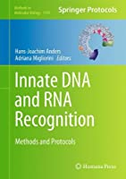 Innate DNA and RNA Recognition: Methods and Protocols (Methods in Molecular Biology)