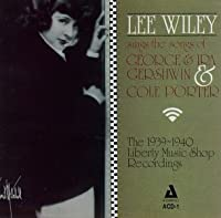 Lee Wiley Sings the Songs of George & Ira Gershwin & Cole Porter by Lee Wiley (1994-08-11)