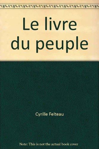 Le livre du peuple: 1884-1916 (Histoire de la Presse) (French Edition)