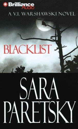 Blacklist: A V. I. Warshawski Novel (V.i. Warshawski)の詳細を見る