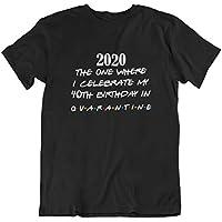 2020 40th Birthday Quarantine Funny Friends Font Womens T-Shirt | Best Isolation Ladies Tshirt Made in Tasmania Australia