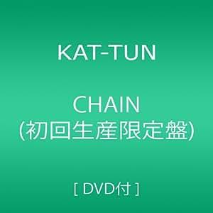CHAIN(初回生産限定盤)(DVD付)