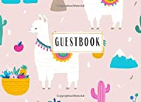 Guestbook: Cute Llama Cactus Pineapple Mountain Guestbook for Birthday Parties, Celebrations, Baby Showers, Party Retirement Home, Visitors,  Cabin, Sign in Girl Boy Alternative Gold  Party Animals Nature 1st, 50th 60th