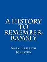 A History To Remember: Ramsey [並行輸入品]