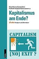 Kapitalismus am Ende?: Attac: Analysen und Alternativen