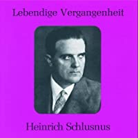 Heinrich Schlusnus by VARIOUS ARTISTS (1995-02-07)
