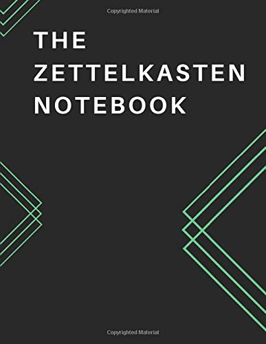 "[画像:The Zettelkasten Notebook: 8.5 x 11"" soft cover book, 200 pages - one Zettel Note per page with NARROW RULED, quick note-taking section. Record notes now and update your Zettelkasten system later.]"
