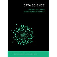 Data Science (MIT Press Essential Knowledge series) (English Edition)