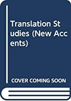 Translation Studies (New Accents)