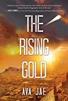 The Rising Gold (Beyond the Red Trilogy)