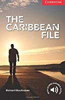 The Caribbean File (Cambridge English Readers)