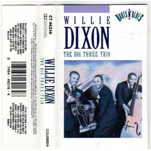 The Willie Dixon: The Big Three Trio